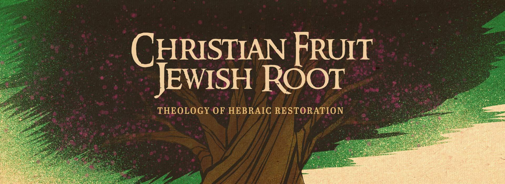 slide-christian-fruit-jewish-root