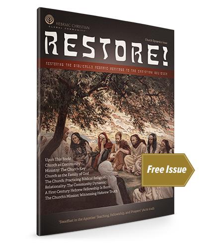 Request a Free Issue of Restore! Magazine — Hebraic Christian Global Community